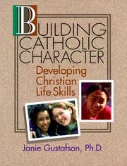 Cover of: Building Catholic character