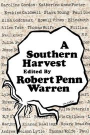 Cover of: A Southern Harvest | Robert Penn Warren