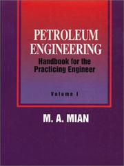 Cover of: Petroleum Engineering Handbook for the Practicing Engineer, Vol. 2 by M. A. Mian