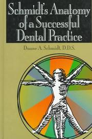 Cover of: Schmidt's anatomy of a successful dental practice