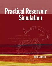 Cover of: Practical Reservoir Simulation | M. R. Carlson