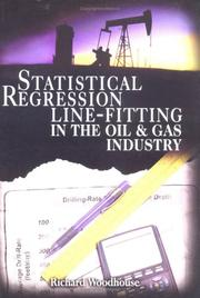 Cover of: Statistical Regression Line-Fitting in the Oil and Gas Industry by Richard Woodhouse