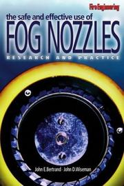Cover of: The Safe And Effective Use Of Fog Nozzles | John D. Wiseman