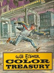 Cover of: Will Eisner color treasury