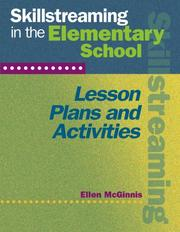 Skillstreaming in the Elementary School by Ellen McGinnis