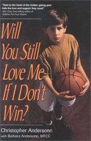 Cover of: Will You Still Love Me If I Don't Win?