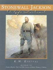 Cover of: Stonewall Jackson | K. M. Kostyal