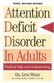 Cover of: Attention deficit disorder in adults | Lynn Weiss