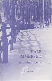 Cover of: Half immersed, and other poems | Aili Jarvenpa