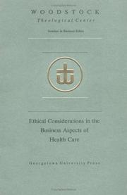 Cover of: Ethical considerations in the business aspects of health care | Seminar in Business Ethics.