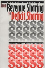 Cover of: From revenue sharing to deficit sharing | Bruce Wallin