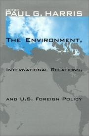 Cover of: The Environment, International Relations, and U.S. Foreign Policy | Paul G. Harris