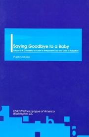 Cover of: Saying goodbye to a baby | Patricia Roles