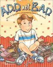 Cover of: A.D.D. not B.A.D