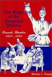 Cover of: The reign of the theatrical director