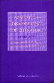 Cover of: Against the disappearance of literature