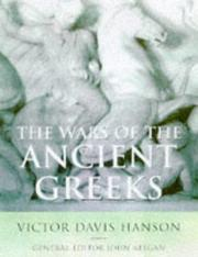 Cover of: Wars of the ancient Greeks: and their invention of western military culture