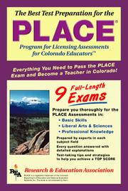 Cover of: The best test preparation for the PLACE, Program for Licensing Assessments for Colorado Educators