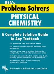 Cover of: The Physical chemistry problem solver