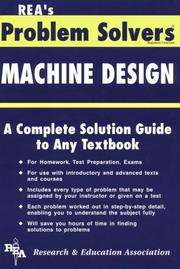 Cover of: The Machine design problem solver by staff of Research and Education Association.