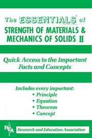 Cover of: The ESSENTIALS of strength of materials & mechanics of solids