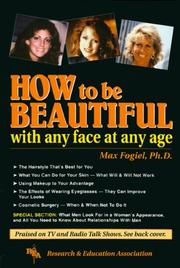 Cover of: How to be beautiful with any face at any age
