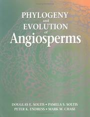 Cover of: Phylogeny and evolution of angiosperms |