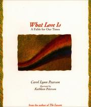 Cover of: What love is: a fable for couples
