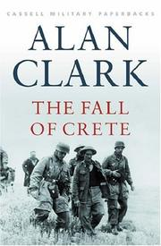 The fall of Crete by Clark, Alan