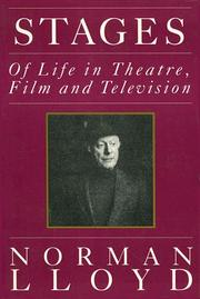 Cover of: Stages of life in theatre, film, and television | Lloyd, Norman