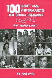 Cover of: 100 great film performances you should remember, but probably don't