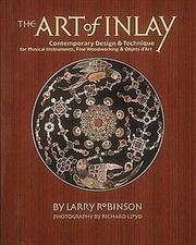 The art of inlay by Larry Robinson