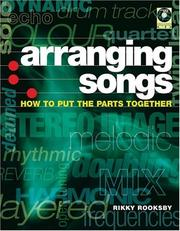 Cover of: Arranging Songs: How to Put the Parts Together