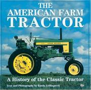 Cover of: The American farm tractor | Randy Leffingwell