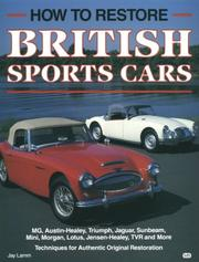 Cover of: How to restore British sports cars | Jay William Lamm