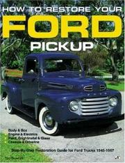 Cover of: How to restore your Ford pickup