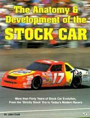 Cover of: The anatomy & development of the stock car | John Albert Craft