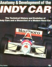 Cover of: Anatomy & development of the Indy car
