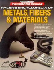 Cover of: Racer's encyclopedia of metals, fibers & materials