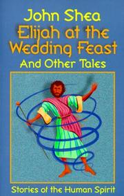 Cover of: Elijah at the wedding feast and other tales