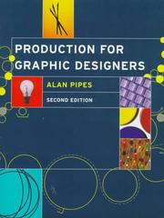 Cover of: Production for graphic designers | Alan Pipes