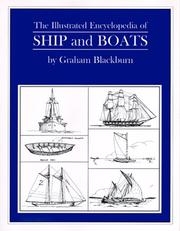Cover of: The Illustrated Encyclopedia of Ship and Boats | Graham Blackburn