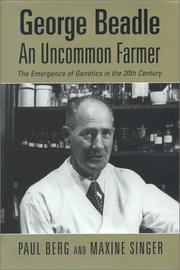 Cover of: George Beadle, an uncommon farmer