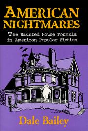 Cover of: American nightmares | Dale Bailey