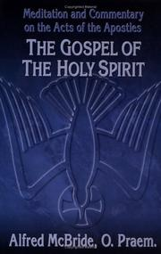 The Gospel of the Holy Spirit by Alfred McBride