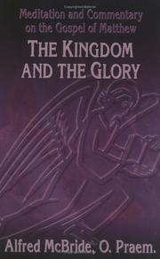 Cover of: Kingdom and the Glory (OSV Read-Along Book)