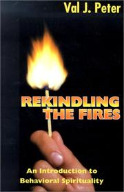 Cover of: Rekindling the fires