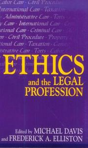 Cover of: Ethics and the legal profession |