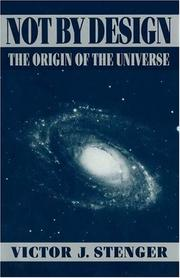 Cover of: Not by design: the origin of the universe