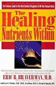 Cover of: The healing nutrients within | Eric R. Braverman